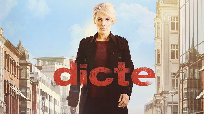 Netflix Serie - Dicte - Nu op Netflix