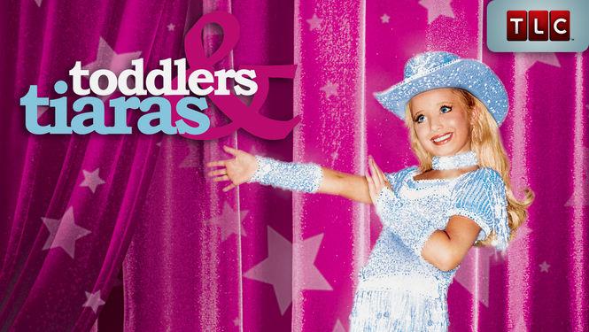Netflix Serie - Toddlers & Tiaras - Nu op Netflix