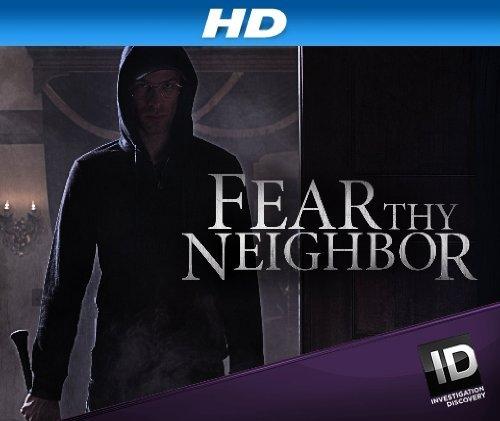 Netflix Serie - Fear Thy Neighbor - Nu op Netflix