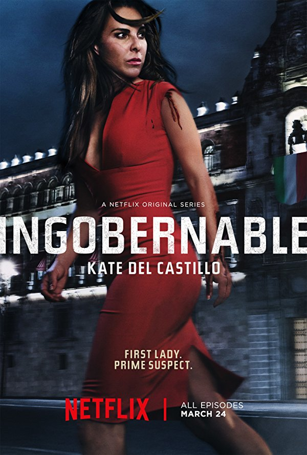 Netflix Serie - Ingobernable - Nu op Netflix