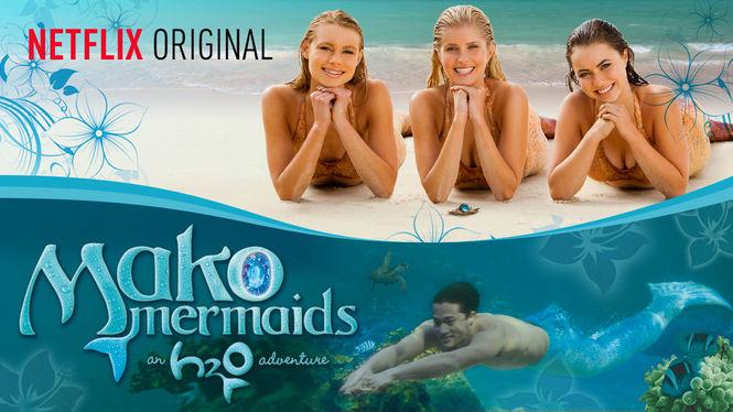 Netflix Serie - Mako Mermaids: An H2O Adventure - Nu op Netflix