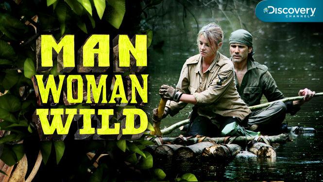 Netflix Serie - Man, Woman, Wild - Nu op Netflix