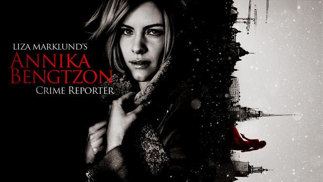 Netflix Serie - Annika Bengtzon: Crime Reporter - Nu op Netflix