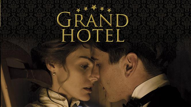 Netflix Serie - Grand Hotel - Nu op Netflix